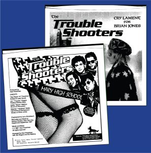 "Trouble Shooters 1987 '45 release, ""Cry Lament for Brian Jones"" / ""Mary High School"""